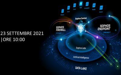 Webinar 23 Settembre: Porta la tua Cybersecurity al livello successivo con Sophos XDR